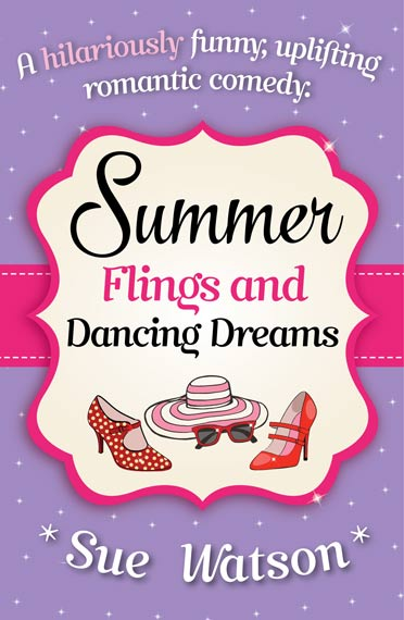 Summer-Flings-and-Dancing-Dreams-Sue-Watson-570px